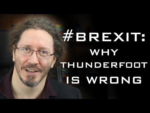 #Brexit: Why Thunderf00t is Wrong