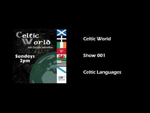 Celtic World   Show 001   Celtic Languages