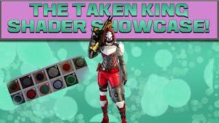DESTINY - TTK SHADER SHOWCASE! ALL TAKEN KING SHADERS!