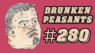 Manatee Insanity - Uncle Tommy Sodomizer - Drinking Madness! - Drunken Peasants #280