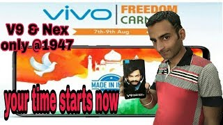 Vivo Nex &V9 @1947rs,Independence Day offer by technicalrishi