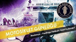 Motosiklet Günlüğü // Mudanya - Yenikapı Feribotu Nasıl Kullanılır? // Honda NT700V Deauville