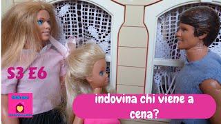 Barbie show-Una famiglia imperfetta S3 E6 Indovina chi viene a cena(Guess Who