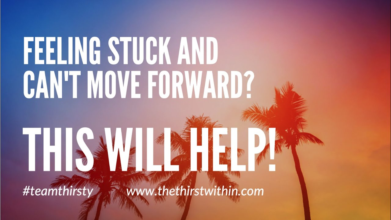 Feeling Stuck And Can't Move Into Your Purpose? THIS WILL HELP!