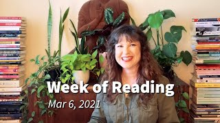 Week of Reading | Mar 6, 2021