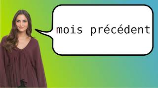 How to say 'previous month' in French?