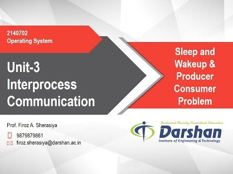 3.08 - Sleep and Wakeup and Producer Consumer Problem