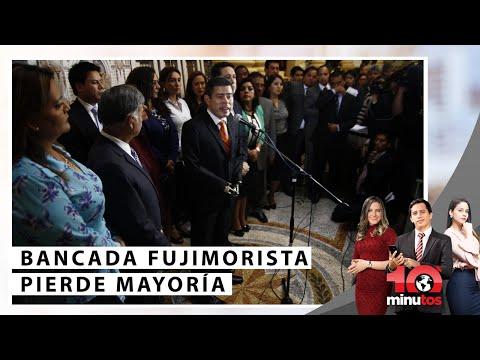 Bancada fujimorista pierde mayoría  - 10 minutos Edición Noche