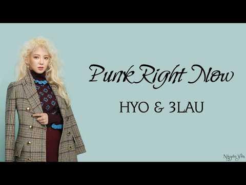 HYO & 3LAU 'Punk Right Now - English Ver' ( Lyrics ) 🎵