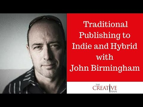 How To Be A Writer: Traditional Publishing To Indie And Hybr