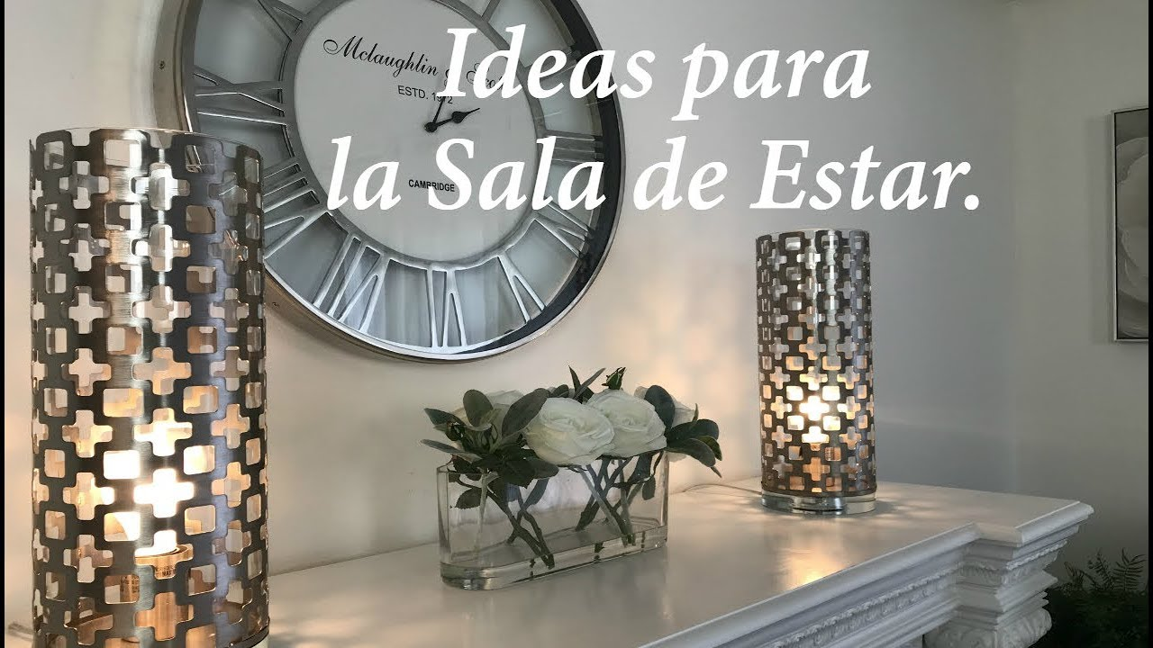 Ideas para decorar la sala de estar y la chimenea diy decoracion youtube for Ideas decoracion sala de estar