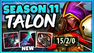 TALON IS GOING TO BE THE MOST OP ASSASSIN IN SEASON 11 (NEW TALON GAMEPLAY) - League of Legends