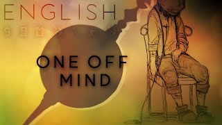 ONE OFF MIND english ver. 【Oktavia】