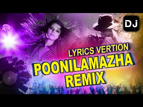 Malayalam Remix Song | poonilaamazha | Malayalam DJ | Lyric video