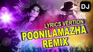 Video Poonila Mazha Remix  | Malayalam Remix Song 2016 |  Malayalam film song | Malayalam Latest Video download MP3, 3GP, MP4, WEBM, AVI, FLV Juni 2017