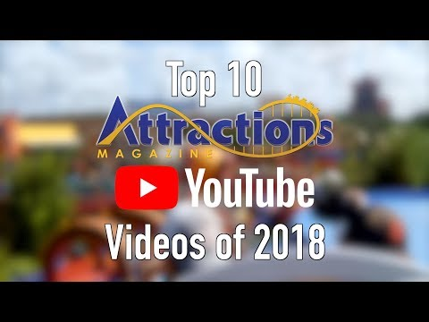 Top 10 Attractions Magazine YouTube Videos Of 2018
