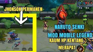 Cara download naruto senki mod mobile legends free