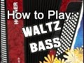 Waltz Bass Piano Accordion Tutorial
