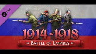 Battle of Empires:1914-1918 Российская Империя - Адские Диверсанты #1
