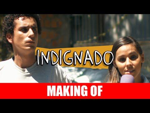 Indignado – Making Of