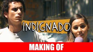 Vídeo - Indignado – Making Of