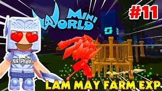 Mini World: Block Art #11 |  LÀM MÁY FARM KINH NGHIỆM EXP TRONG THẾ GIỚI SINH TỒN | KiA Phạm