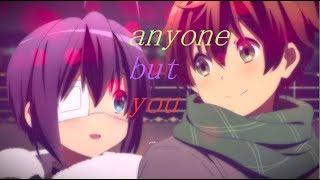 Chuunibyou Yuta x Rika amv (anyone but you lyrics)