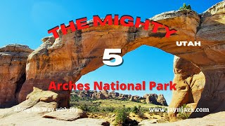 Arches National Park in One Day - The Mighty 5 - Utah