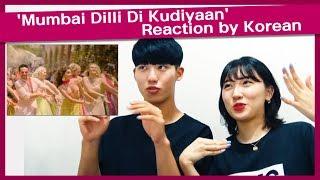 Gambar cover 'Mumbai Dilli Di Kudiyaan' Reaction by Korean | Student Of The Year 2 | Tiger | Tara