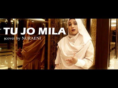 Tu Jo Mila - Female Version - Cover By Nuraeni