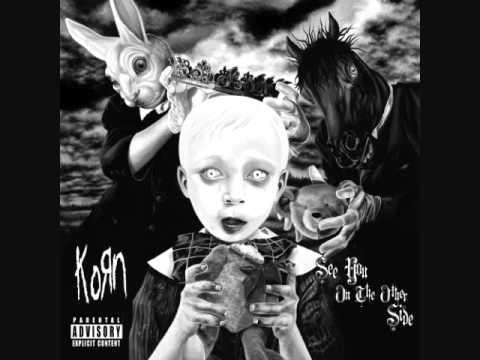 Seen It All- Korn