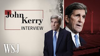 John Kerry Interview: Governments, Private Sector Must Collaborate on Climate | WSJ