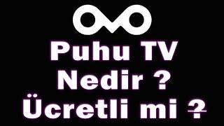 Puhu TV Nedir ? 10 Madde de PuhuTv