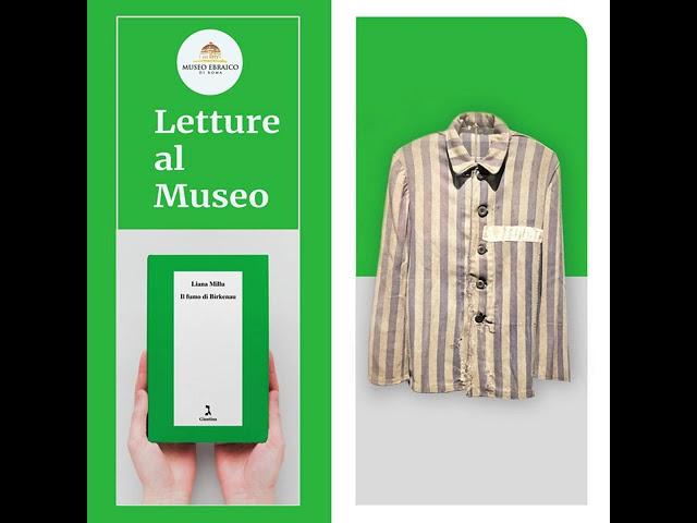 8. Letture al museo: Il fumo di Birkenau di Liana Millu.