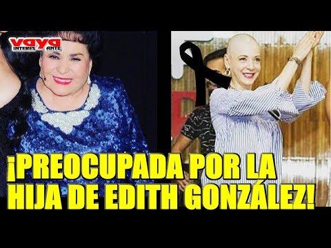 Carmen Salinas llora desconsolada por Edith González