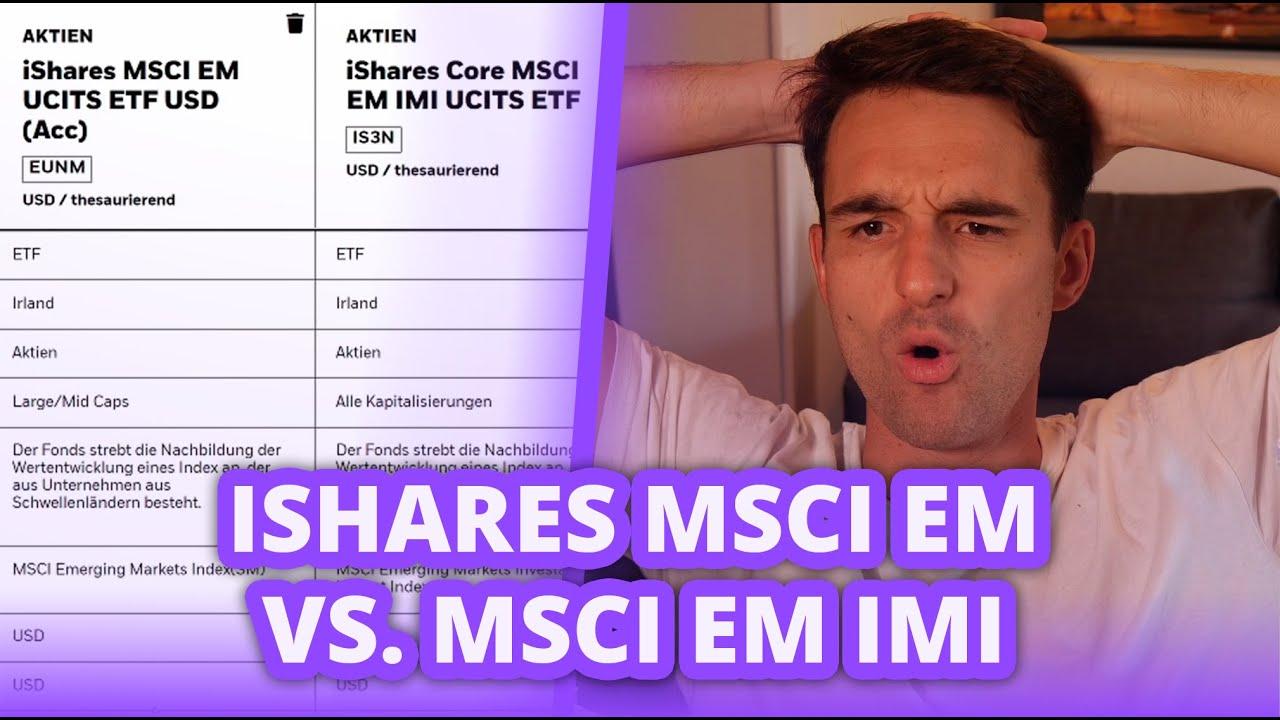 Download Falschen ETF gekauft - was nun? iShares MSCI EM vs. MSCI EM IMI   Finanzfluss Twitch Highlights
