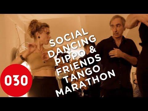 Pippo & Friends Tango Marathon 2018 –Social Dancing