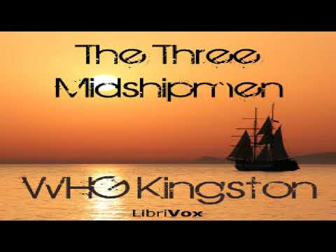 Three Midshipmen | William Henry Giles Kingston | Nautical & Marine Fiction | Speaking Book | 8/10
