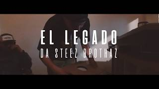 Download * EL LEGADO* // DA STEEZ BROTHAZ // SANTA LUNA FILMS // MAGNA RECORDS MP3 song and Music Video
