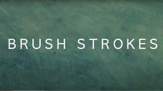 Brush Strokes (2017)