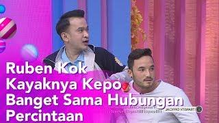BROWNIS - Ruben Kok Kayaknya Kepo Banget Sama Hubungan Percintaan?  (1/11/19) Part3