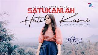 KINTANI - SATUKANLAH HATI KAMI (OFFICIAL MUSIC VIDEO)