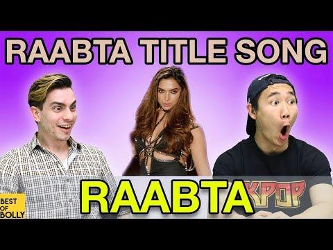 Americans React To Raabta Title Song