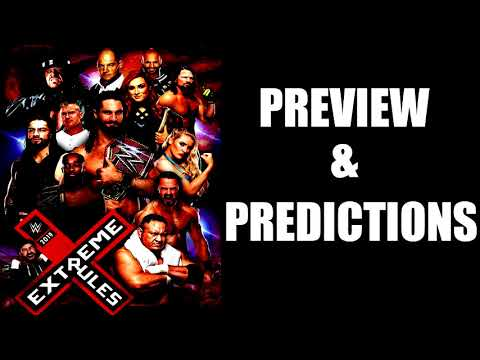 WWE Extreme Rules 2019 Preview & Predictions