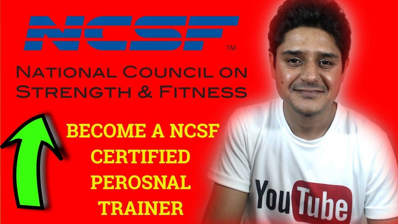 Ncsf Personal Trainer Certification How To Become Certified Fitness