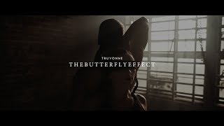 T R U V O N N E - THE BUTTERFLY EFFECT (Official Music Video)