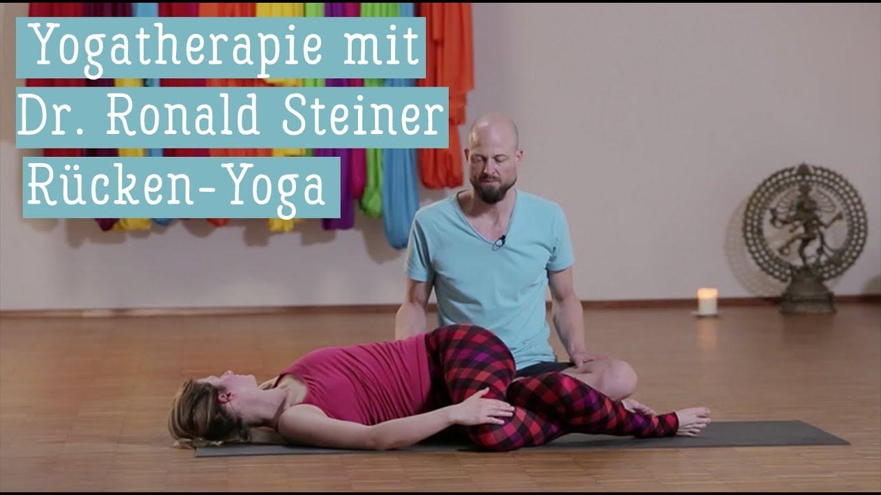 Yoga Therapie Erste Hilfe Fur Ruckenschmerzen Mit Dr Ronald Steiner Youtube
