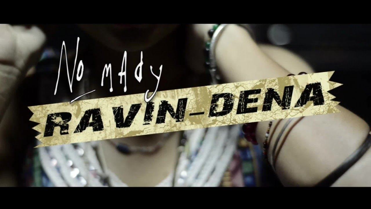 No Mady - Ravin Dena (Clip Officiel)