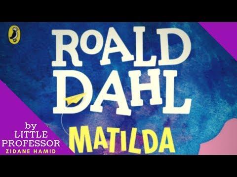 Matilda Book Review And Summary - Zidane Hamid