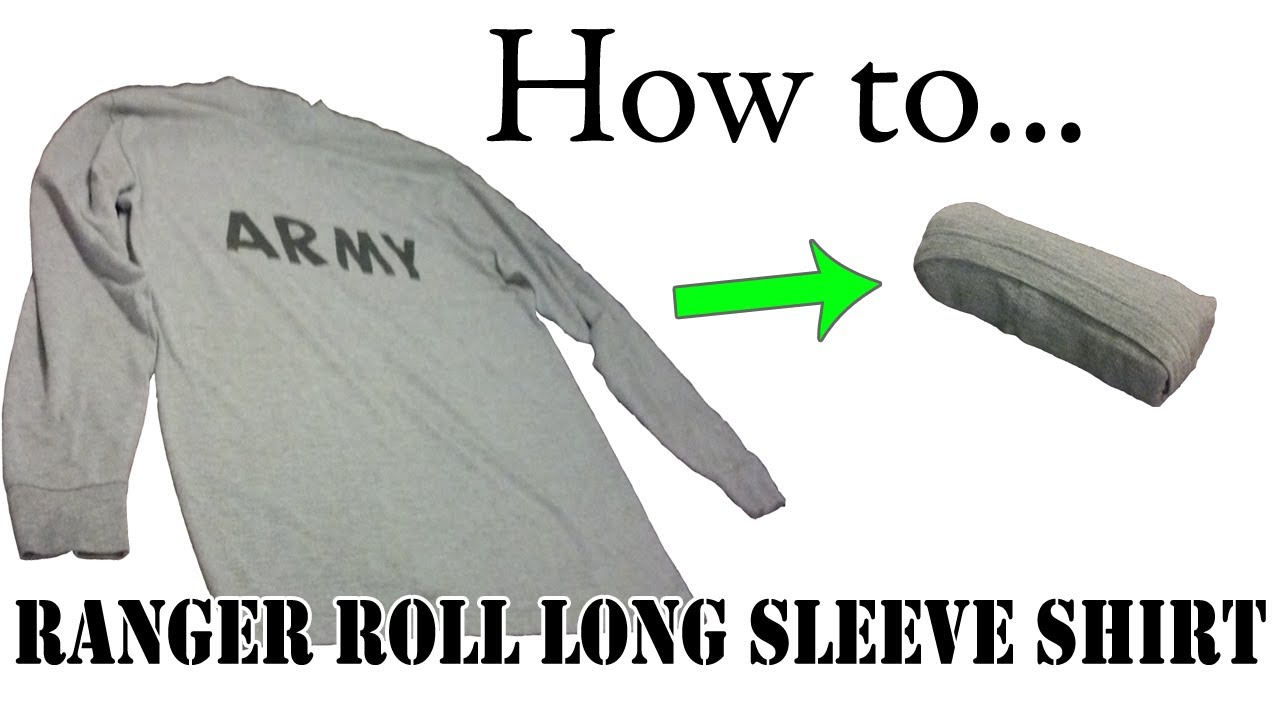 Army packing hack how to ranger roll long sleeve shirts for Japanese way to fold shirts